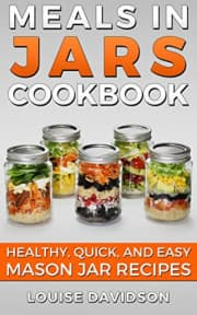 """Meals in Jars Cookbook"" Kindle eBook. That's a $4 savings. (You'd pay $6.99 for the paperback at Barnes & Noble.)"