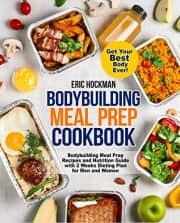 """Bodybuilding Meal Prep Cookbook"" Kindle eBook. That's a $4 savings."