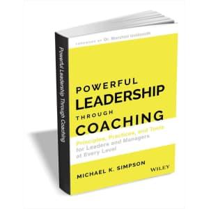 Powerful Leadership Through Coaching eBook: Free