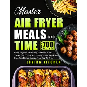 """""""Master Air Fryer Meals In No Time"""" Kindle eBook: Free"""