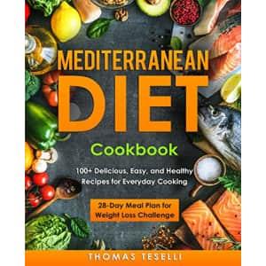 """""""Mediterranean Diet Cookbook"""" Kindle eBook: Free"""