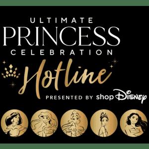 shopDisney Ultimate Disney Princess Celebration Hotline: Free