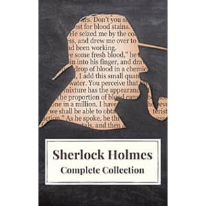 """""""Sherlock Holmes: Complete Collection"""" Kindle eBook: free"""
