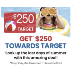 Get a $250 Reward toward Target from Rewards Giant: by completing mini-tasks