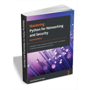 Mastering Python for Networking and Security - Second Edition for free
