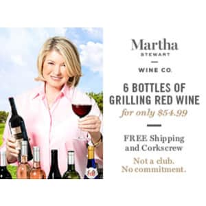 Martha Stewart Wine Grilling Reds 6-Pack for $55 + free corkscrew