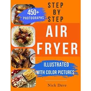Step by Step Air Fryer Cookbook Kindle eBook: Free