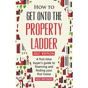 """""""How to Get Onto the Property Ladder"""" Kindle eBook: free"""