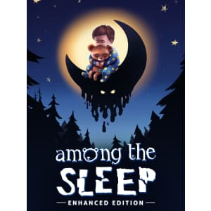 Among the Sleep: Enhanced Edition for PC or Mac (Epic Games): Free