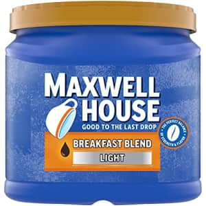 Maxwell House Breakfast Blend Light Roast Ground Coffee (25.6 oz Canister) for $6