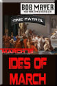 """Ides of March: Time Patrol"" Kindle eBook for free"