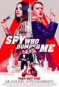 The Spy Who Dumped Me Movie Ticket for free