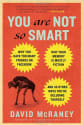 """McRaney's """"You Are Not So Smart"""" Kindle eBook for $2"""