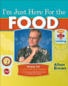 "Alton Brown ""I'm Just Here..."" Kindle eBook for $3"