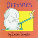 "Sandra Boynton ""Opposites"" Board Book for $3 + pickup at Walmart"