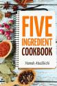 "Abedikichi's ""Five Ingredient Cookbook"" eBook for free"