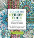 Color Me Stress-Free Adult Coloring Book for free + free shipping