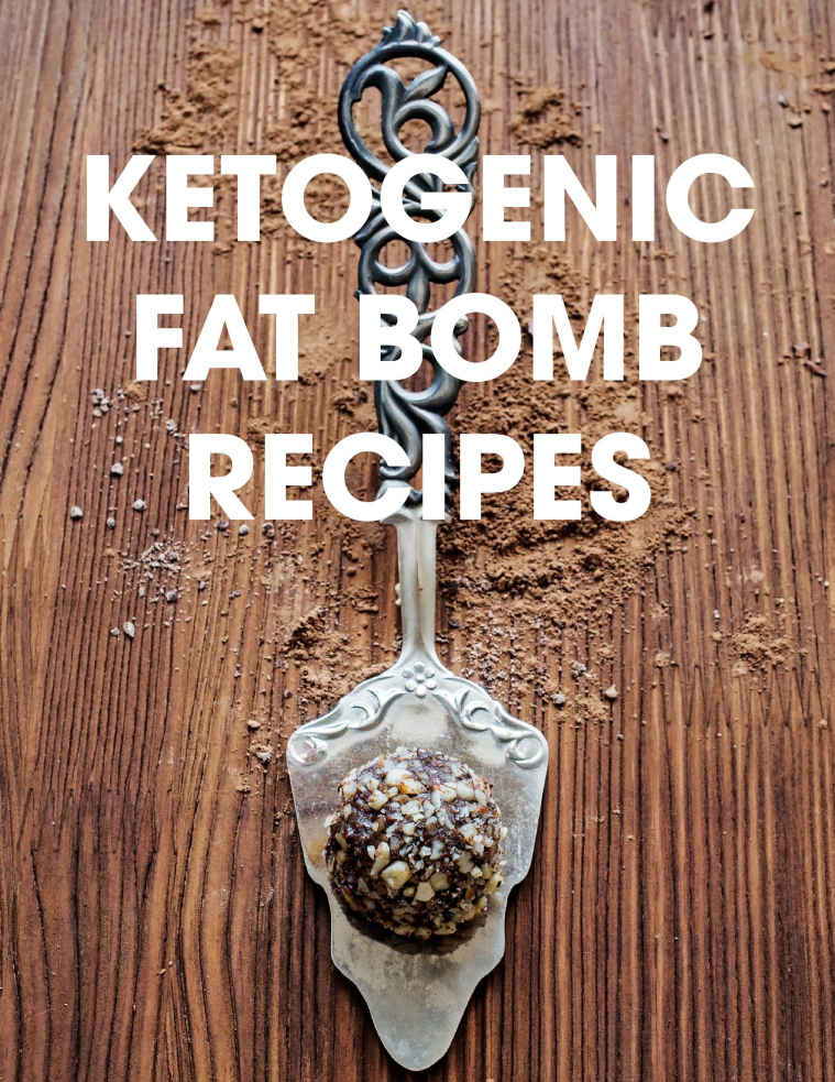 """Ketogenic Fat Bomb Recipes"" Kindle eBook for free"
