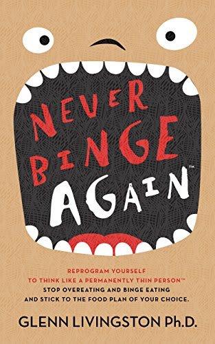 """Never Binge Again"" Kindle eBook for free"