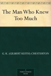 """The Man Who Knew Too Much"" eBook, Narration free"