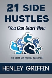 """21 Side Hustles You Can Start Now"" eBook $1"
