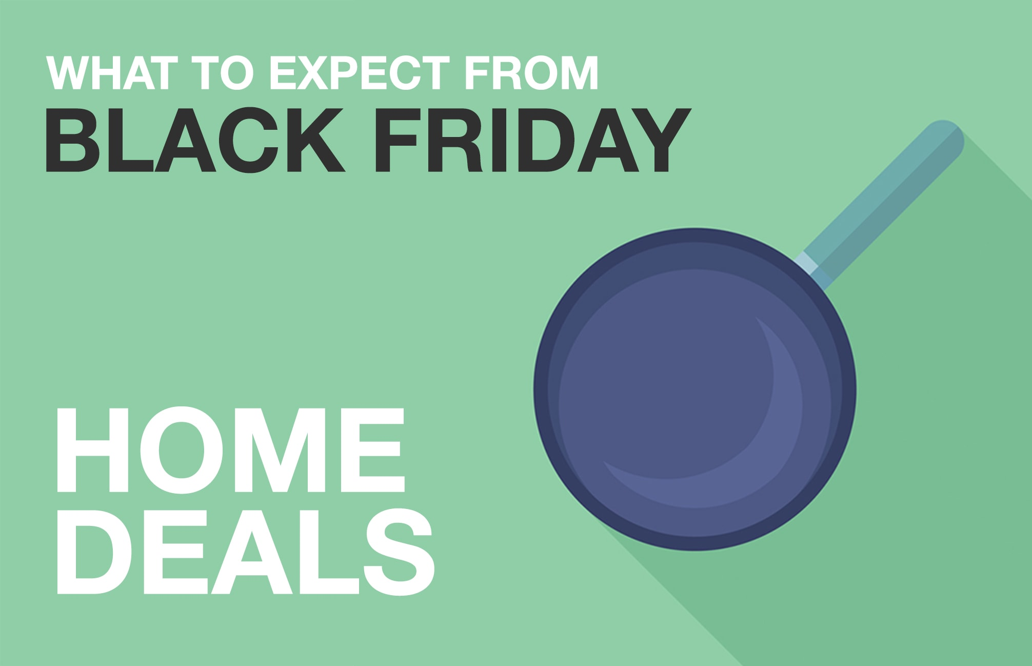 Black Friday Home Goods Predictions 2017: Kitchen Gadgets Fall to $8